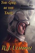The Girl in the Tank: Fraternization
