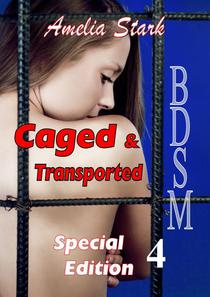 Caged & Transported Special Edition 4