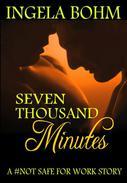 Seven Thousand Minutes