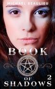 Book of Shadows Volume 2: Rising
