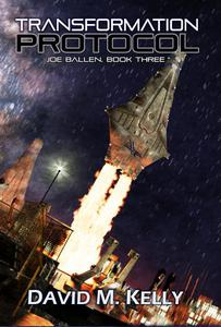 Transformation Protocol: Joe Ballen, Book Three