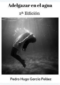 Adelgazar el el agua (2ª Edición)