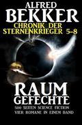 Alfred Bekker - Chronik der Sternenkrieger: Raumgefechte