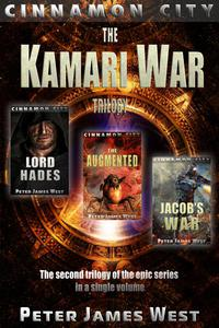 Kamari War: The Second Trilogy of Tales of Cinnamon City (Books 4-6)