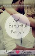 Beautiful Betrayal