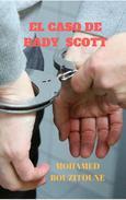 El Caso De Rady Scott