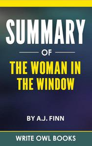 Summary Of The Woman In The Window By A.J. Finn