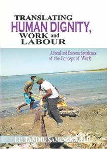Translating Human Dignity, Work And Labour