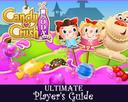 Candy Crush Soda Saga: The Ultimate Secret Unofficial Guide for How to Play Soda Saga, Levels, Strategies for Special Candies, Blockers, Obstacles with Tips, Hints and Tricks