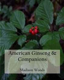 American Ginseng & Companions