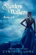 Shadow Walkers Books 4-6