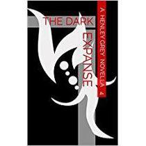 The Dark Expanse - Novella 4