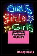 Amsterdam Uncensored True Story