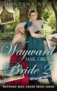 Wayward Mail Order Bride 2