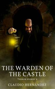 The Warden of the Castle