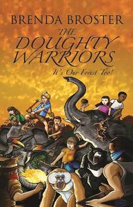 The Doughty Warriors: It's Our Forest Too