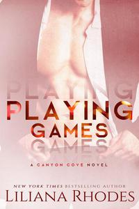 Playing Games - A Billionaire Romance