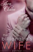 The Billionaire's Wife (Part Four)
