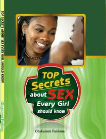 Top Secrets About Sex Every Girl Should Know