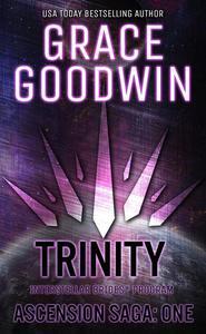 Trinity: Ascension Saga – Volume 1