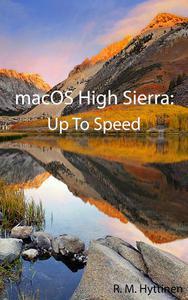 macOS High Sierra: Up To Speed