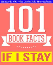 If I Stay - 101 Amazing Facts You Didn't Know