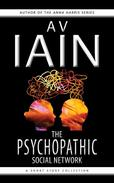 The Psychopathic Social Network: A Short Story Collection