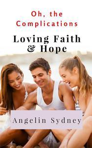 Loving Faith and Hope