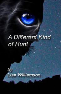 A Different Kind of Hunt