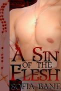A Sin of the Flesh (M/M First Time Priest Erotic Romance)