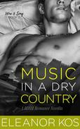 Music in a Dry Country: A BDSM Romance Novella