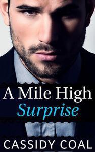 A Mile High Surprise