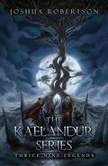 The Kaelandur Series