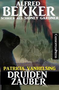 Druidenzauber (Patricia Vanhelsing)