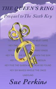 The Queen's Ring: Prequel to The Sixth Key