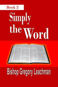 Simply the Word (Book 2): Of Heavenly Nuggets