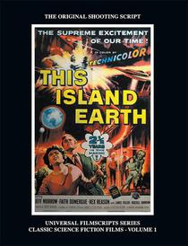 This Island Earth (Universal Filmscripts Series Classic Science Fiction)