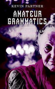 Amateur Grammatics: A Comic Novelette