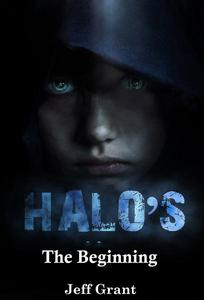 Science Fiction and Fantasy: Halos: The Beginning