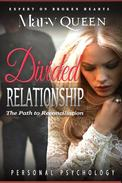 Divided Relationships: The Path to Reconciliation (Personal Psychology Book) Codependent No More, How to Be Happy, Feeling Good, Self Esteem, Mental Health