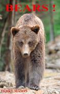 Bears: Childrens Book About Bears -Learn about Bears Behaviour and enjoy Many Great Pictures