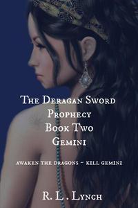 The Deragan Sword Prophecy - Gemini