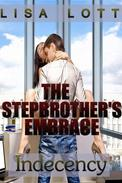 The Stepbrother's Embrace: Indecency