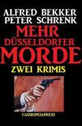 Mehr Düsseldorfer Morde: Zwei Krimis