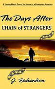 The Days After, Chain of Strangers