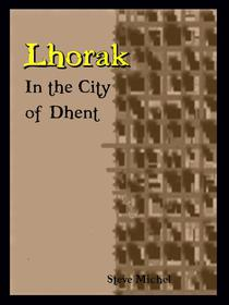 Lhorak: In the City of Dhent