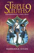 Triple Nine Sleuths: Dangerous Limelight