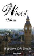 What if - With me