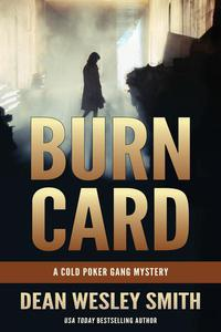 Burn Card: A Cold Poker Gang Mystery