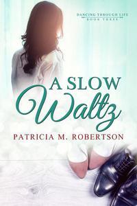 A Slow Waltz